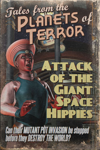 Attack of the Giant Space Hippies